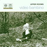 echange, troc Upper Rooms - Video Bambino
