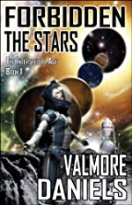 Forbidden The Stars (The Interstellar Age Book 1)