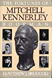The Fortunes of Mitchell Kennerly, Bookman (0151326711) by Bruccoli, Matthew J.