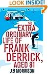 The Extra Ordinary Life of Frank Derr...