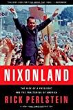 Image of By Rick Perlstein: Nixonland: The Rise of a President and the Fracturing of America