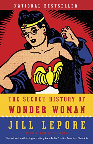 Download The Secret History of Wonder Woman