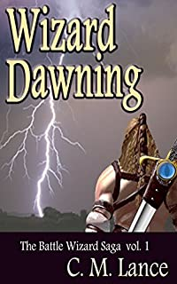 Wizard Dawning by C. M. Lance ebook deal