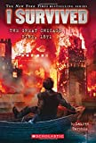 I Survived #11: I Survived the Great Chicago Fire, 1871