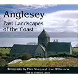 Anglesey: Past Landscapes of the Coastby Frances Lynch