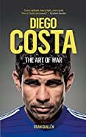 Diego Costa: The Art of War