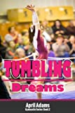 Tumbling Dreams (The Gymnastics Series Book 2)