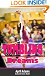 Tumbling Dreams (The Gymnastics Serie...