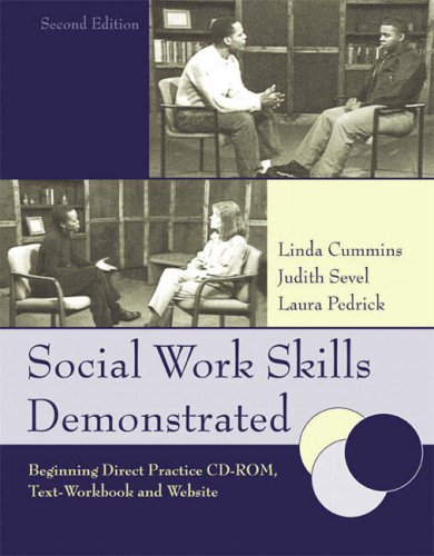 Social Work Skills Demonstrated:  Beginning Direct...