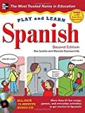 img - for Play and Learn Spanish with Audio CD, 2nd Edition by Ana Lomba (2011-11-01) book / textbook / text book