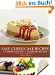 Easy Cheesecake Recipes - 27 Simple A...