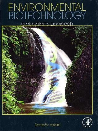 Environmental Biotechnology: A Biosystems Approach