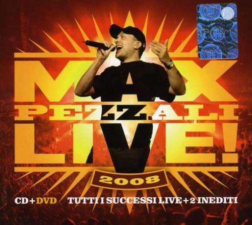 Max Pezzali - Max Live! 2008 - Zortam Music