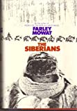 The Siberians (0316586900) by Mowat, Farley
