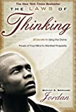 img - for The Laws of Thinking: 20 Secrets to Using the Divine Power of Your Mind to Manifest Prosperity book / textbook / text book