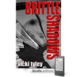 Brittle Shadows