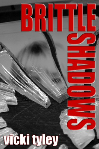 E-book - Brittle Shadows by Vicki Tyley