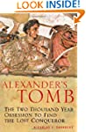 Alexander's Tomb: The Two-thousand Ye...