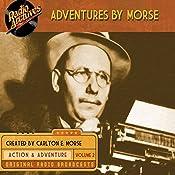 Adventures by Morse, Volume 2 | Carlton E. Morse