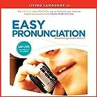 Easy Pronunciation Hörbuch von  Living Language Gesprochen von:  Living Language