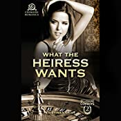 What the Heiress Wants | Kristina Knight
