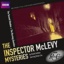 BBC Radio Crimes: The Inspector McLevy Mysteries: The Second Shadow & The Burning Question  by David Ashton Narrated by Brian Cox, Siobhan Redmond