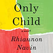 Only Child: A Novel | [Rhiannon Navin]