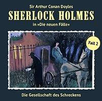Die Gesellschaft des Schreckens (Sherlock Holmes - Die neuen Fälle 2) Hörbuch