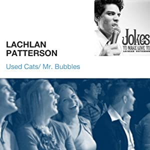 Used Cats / Mr. Bubbles | [Lachlan Patterson]