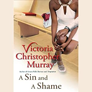 A Sin and a Shame | [Victoria Christopher Murray]