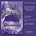Lost Shadows Audiobook by Julie Elizabeth Powell Narrated by Don Warrick