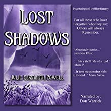Lost Shadows (       UNABRIDGED) by Julie Elizabeth Powell Narrated by Don Warrick