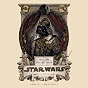 William Shakespeare's Star Wars | Ian Doescher