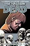 The Walking Dead Vol. 6: This Sorrowf...