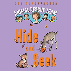 Animal Rescue Team: Hide and Seek: Book 3 | [Sue Stauffacher]