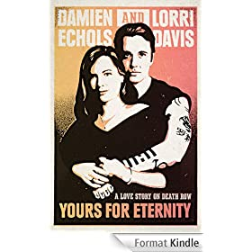 Yours for Eternity: A Love Story on Death Row