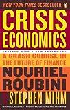 Acquista Crisis Economics: A Crash Course in the Future of Finance [Edizione Kindle]