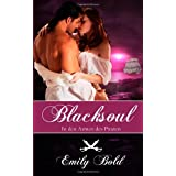 "Blacksoul - In den Armen des Piratenvon ""Emily Bold"""