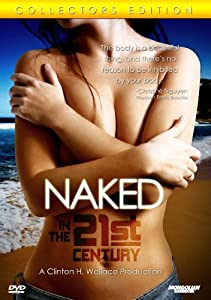 Naked in the 21st Century: Nudist Edition