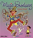 Magic Shoelaces (Child's Play Library)