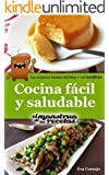 Cocina f�cil y saludable de El Monstruo de las Recetas. (Cocinando n� 1)