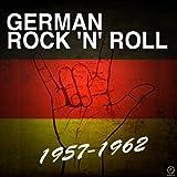 German Rock 'n' Roll, 1957-1962