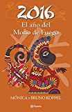 img - for 2016. El a o del Mono de Fuego (Spanish Edition) book / textbook / text book
