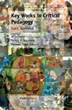 img - for Key Works in Critical Pedagogy: Joe L. Kincheloe book / textbook / text book