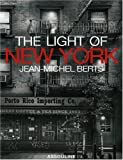 The Light of New York (275940174X) by Andre Aciman