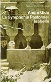 Andre Gide La Symphonie Pastorale / Isabelle
