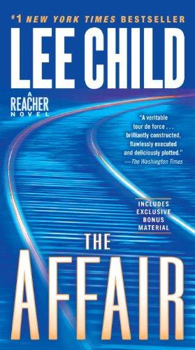 The Affair: A Reacher Novel (Jack Reacher), Lee Child