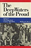 Deep Waters of the Proud: Vol. 1 The Imperiled Union, 1861-1865 (0385148941) by Davis, William C.