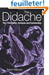 The Didache: Text, Translation, Analy...