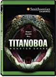 Titanoboa: Monster Snake
